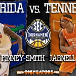Gameday – 2014 SEC Tournament – Georgia Dome: No. 1 Florida Gators vs. Tennessee Volunteers